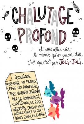 Le chalutage profond expliqué par Pénélope Jolicoeur